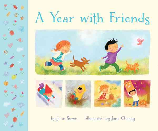 A Year With Friends By Seven, John/ Christy, Jana (ILT)